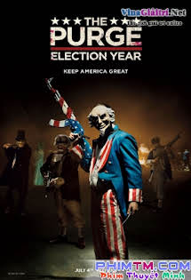 Ngày Thanh Trừng 3 - The Purge: Election Year