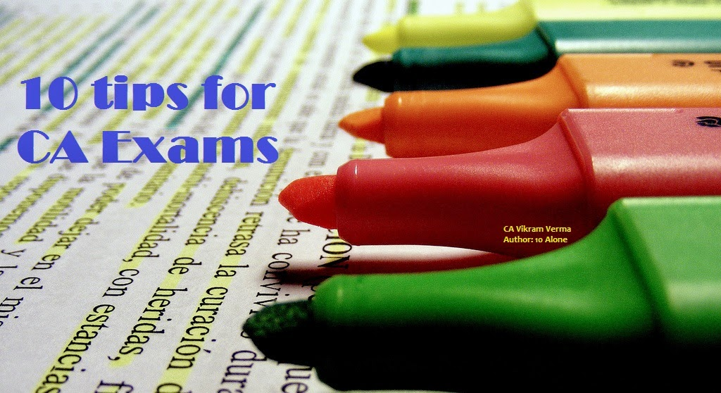 10-tips-ca-students-preparing-exams-ten-alone-novel-by-vikram-verma-chartered-accountant