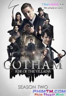 Thành Phố Tội Lỗi :phần 2 2015 - Gotham Season 2 (2015) Tập 18 19 Cuối