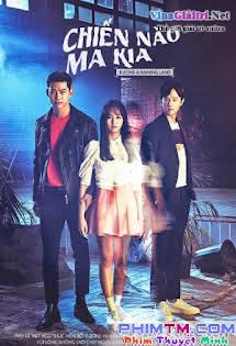 Chiến Nào, Ma Kia - Let's Fight Ghost