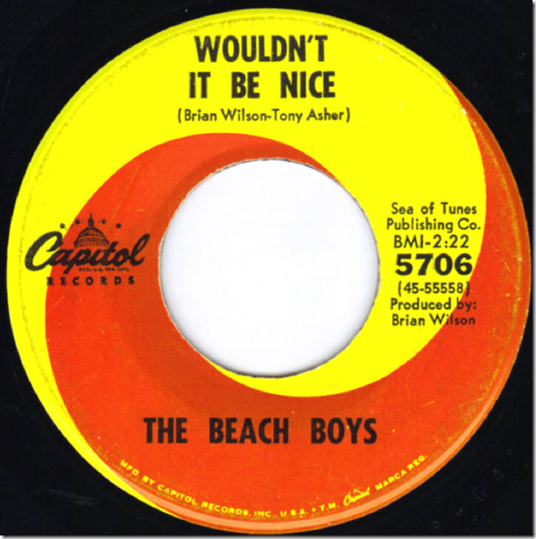 8-1-2012 - Wouldnt it Be Nice - 45 record -