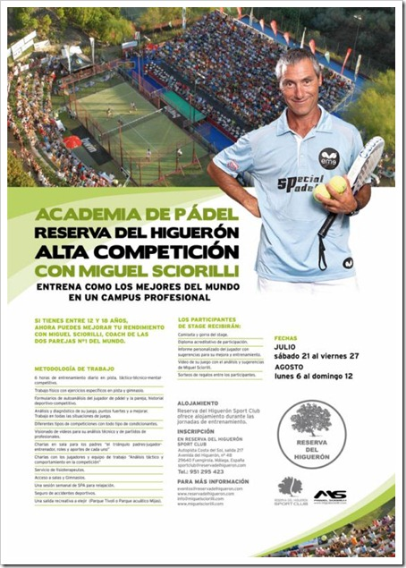 Academia de Pádel Reserva del Higuerón, Alta Competición dirigida por Miguel Sciorilli.