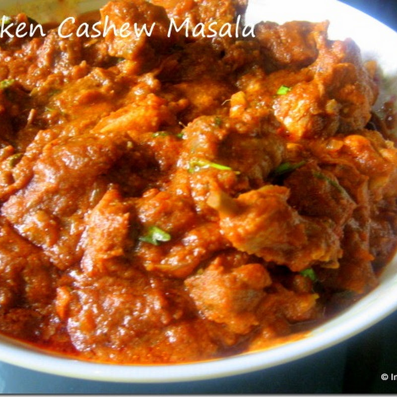 Chicken Cashew Masala | Chicken in Onion and Cashew Sauce