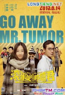 Cút Đi, Ngài Ung Thư - Go Away Mr. Tumor
