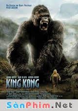 King Kong Vietsub (2005)