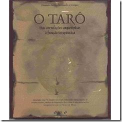 O Tarô e os Florais de Minas - Do arquétipo à terapia.