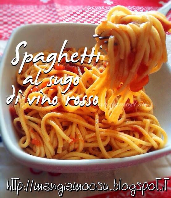 spaghetti al sugo di vino rosso