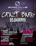 Crazy Bar - Zoff Club - Véspera de Feriado