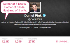 Dan Pink: Author of 5 books. Father of 3 kids. Husband of 1 wife.