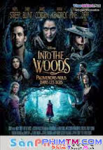 Khu Rừng Cổ Tích -  Into The Woods 2015
