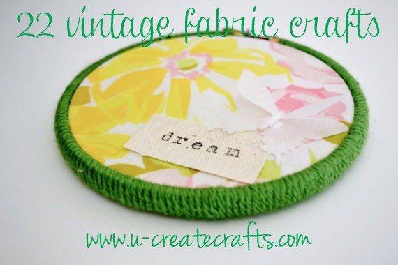 22 Vintage Fabric Tutorials