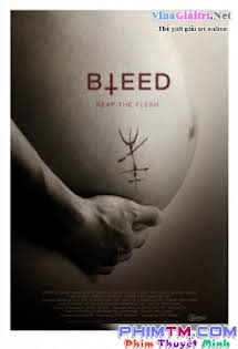 Lưỡi Dao Rỉ Máu - Bleed (2016) Tập HD 1080p Full