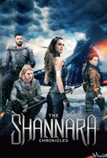 Biên Niên Sử Shannara :Phần 2 - The Shannara Chronicles :Season 2