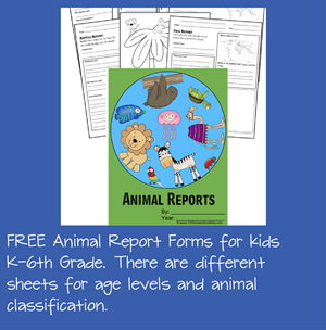 FREE Animal Report Forms for Kids K-6th Grade