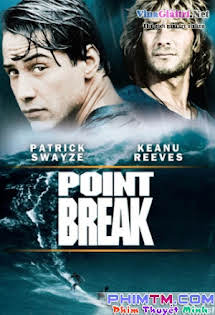 Điểm Vỡ - Point Break