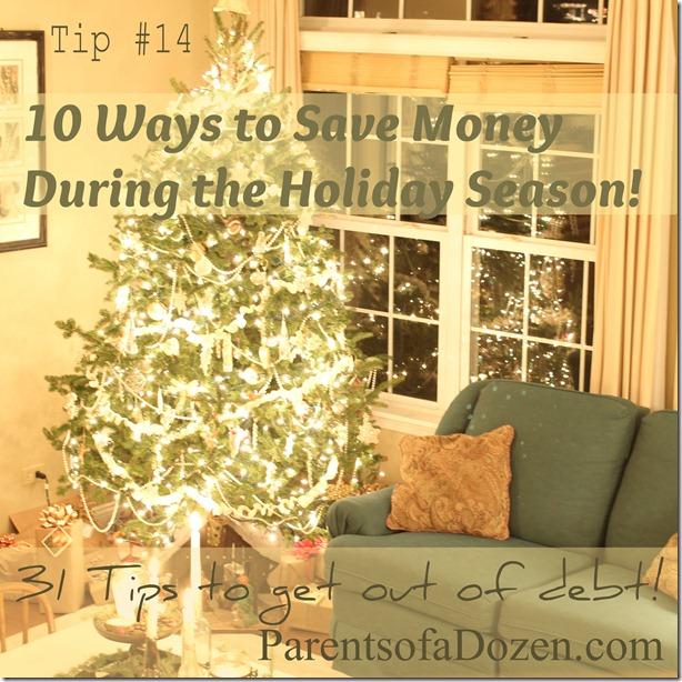10 Ways Save Money During the Holiday Season!