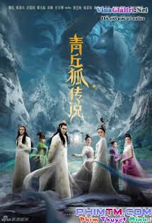 Truyền Thuyết Thanh Khâu Hồ - Green Hill Fox Legend Tập 32 33 Cuối