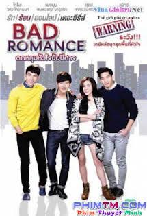 Sắc Thái Tình Yêu - Bad Romance The Series (2016)