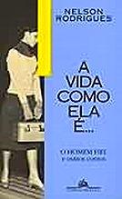 VIDA COMO ELA É..., A - O HOMEM FIEL E OUTROS CONTOS . ebooklivro.blogspot.com  -