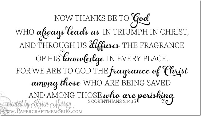 Papercraft Memories: 2 Corinthians 2:14,15 WORDart by Karen for personal use