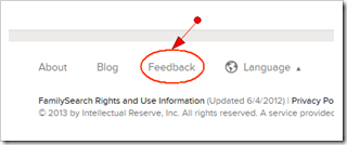 The Feedback link at the bottom of the page on FamilySearch.org