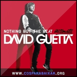CD David Guetta - Nothing But the Beat Ultimate (2012), Cds Download, Baixar Cds, Cds Para Baixar, Cds Completos
