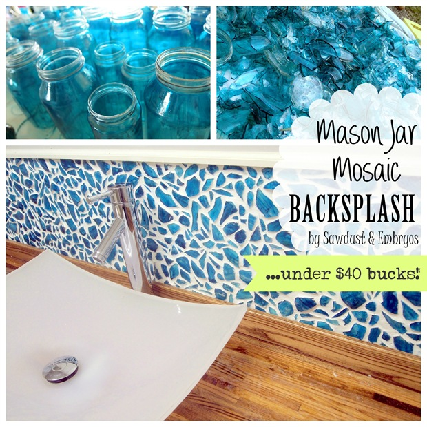 DIY Mason Jar Mosaic Backsplash Tutorial ... for under $40 bucks! (Sawdust & Embryos)