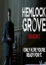 Thị Trấn Hemlock Grove 2