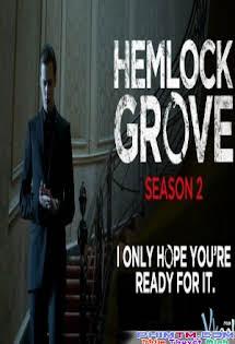 Thị Trấn Hemlock Grove 2 - Hemlock Grove Season 2