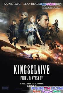Đội Vệ Binh Tinh Nhuệ - Kingsglaive: Final Fantasy XV