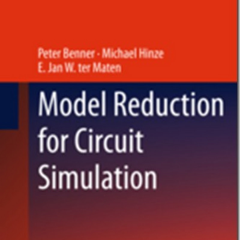 Peter Benner, Michael Hinze, E. Jan W. ter Maten - Model Reduction for Circuit Simulation