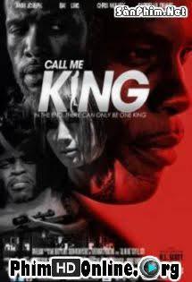 Gọi Ta Là Vua - Call Me King