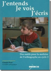 J'entends je vois j'écris