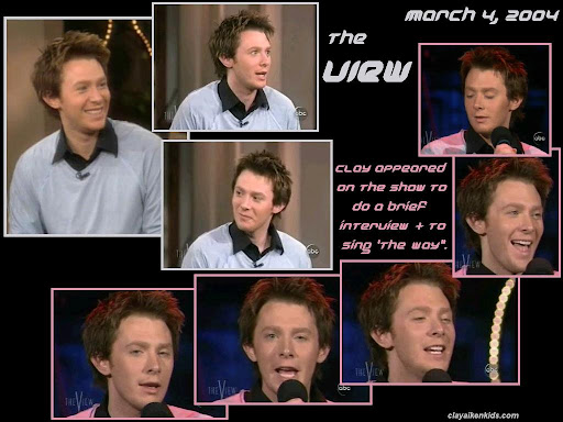 "On 3/4/04 Clay appeared on The View. He did a short interview and then sang ""The Way""."