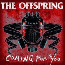 The Offspring Coming For You
