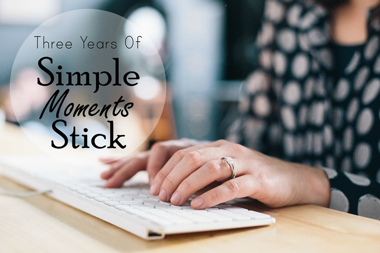 Three Years of Simple Moments Stick