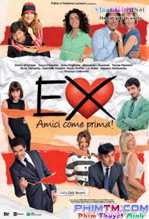 Người Tình Cũ 2 - Ex - Amici come prima!