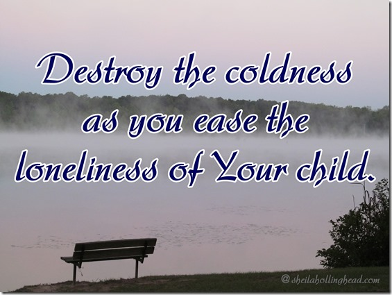 Destroy the coldness