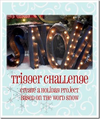 Snow Trigger