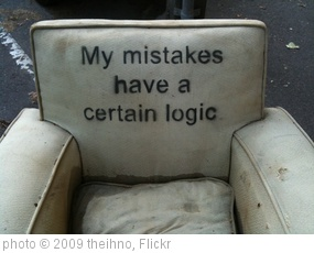 'My mistakes have a certain logic' photo (c) 2009, theihno - license: http://creativecommons.org/licenses/by-nd/2.0/