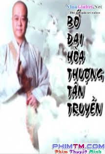 Bố Đại Hòa Thượng Tân Truyện - 布袋和尚新传,The Legend of Bubai Monk Tập 34 35 Cuối
