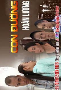 Con Đường Hoàn Lương - Phim Việt Nam