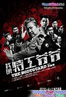 Lão Vệ Sĩ - The Bodyguard Tập HD 1080p Full