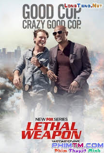 Vũ Khí Tối Thượng :Phần 1 - Lethal Weapon Season 1
