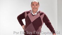 Por Ella Soy Eva Capitulo 164