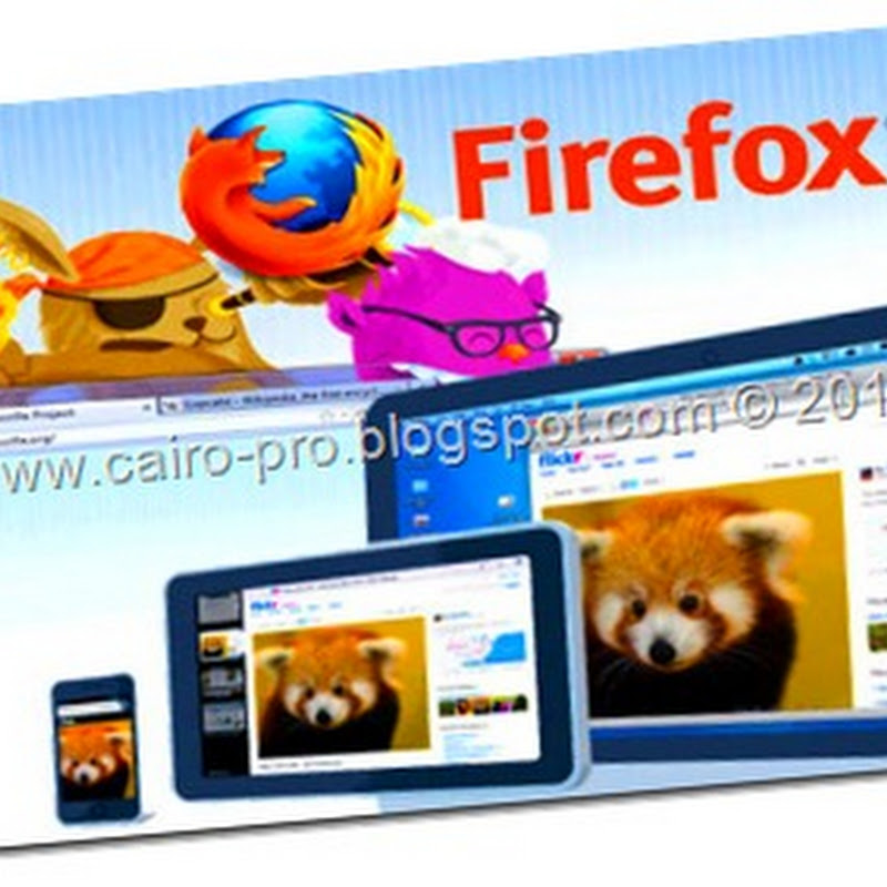 Download Last Version Of Firefox 12 أحدث أصدار للفايرفوكس 2012