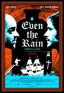 Even the Rain - poster