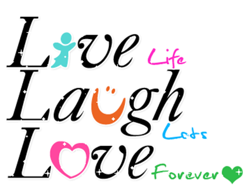 love life laugh