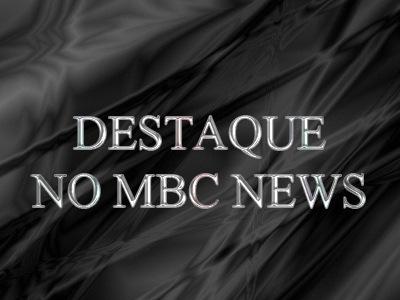 DESTAQUE NO MBC NEWS