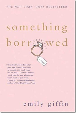 Something Borrowed book by Emily Griffin New York Times Best Seller